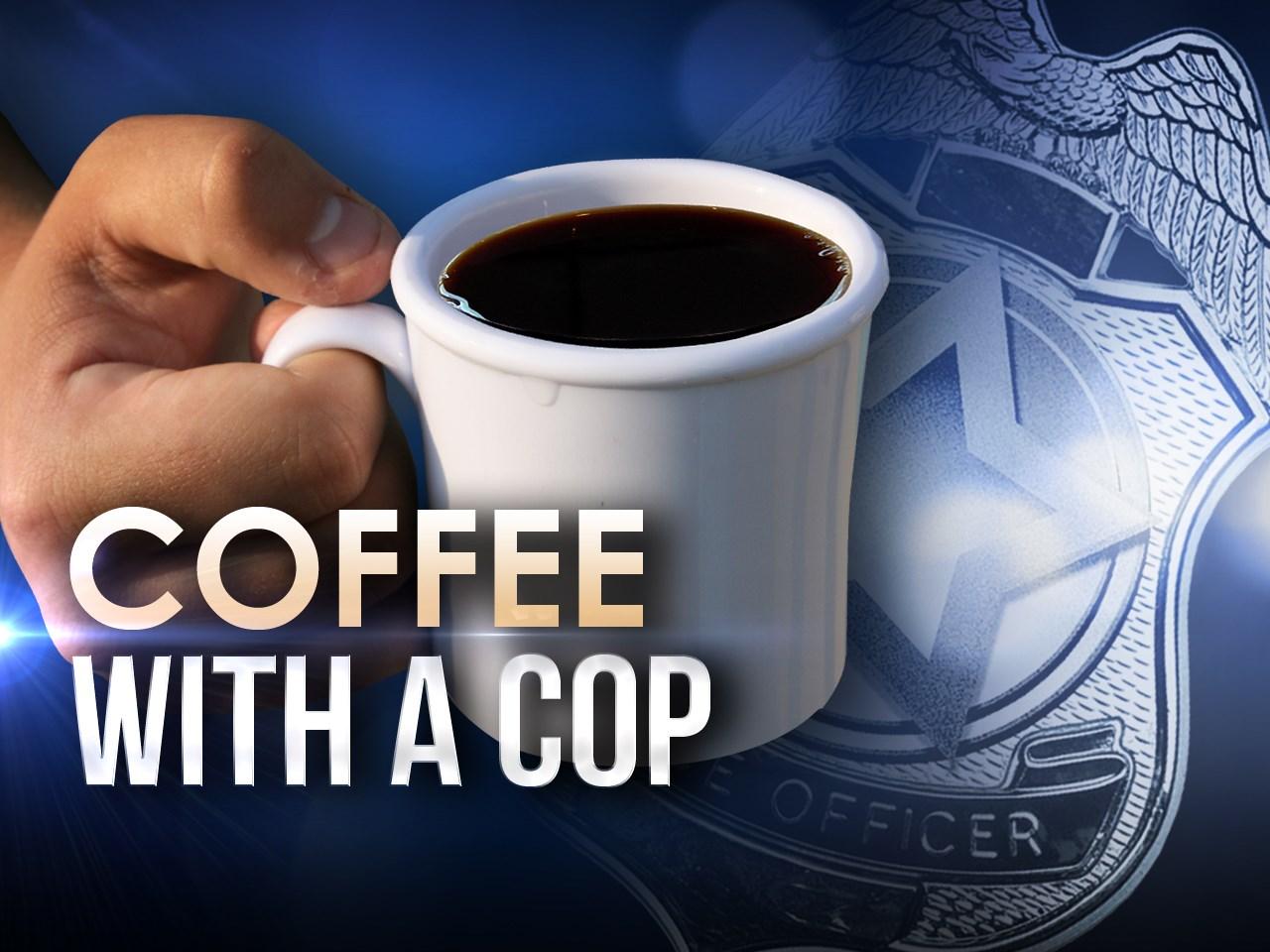10-3-18 coffee with cop_1538581197940.jpg.jpg