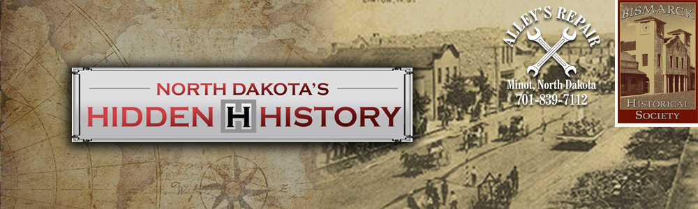 Hidden History of North Dakota