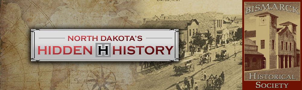 Hidden History of North Dakota